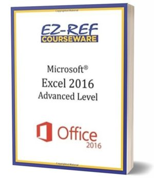 Microsoft Excel 2016 – Advanced: Student Manual (Color)