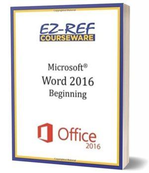 Microsoft Word 2016: Beginning: Student Manual (Black & White)